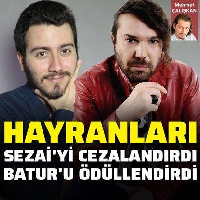 Halil Sezai'ye ceza Enes Batur'a ödül