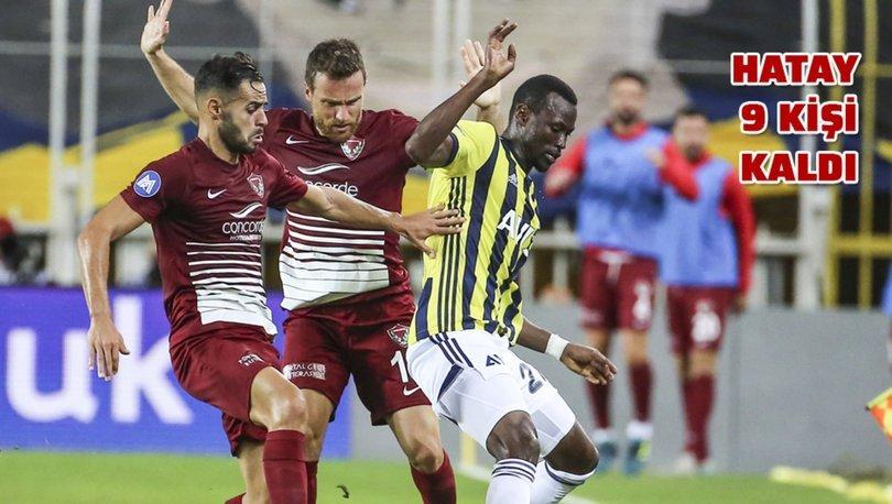 Fenerbahçe: 0 - Hatayspor: 0 | MAÇ SONUCU