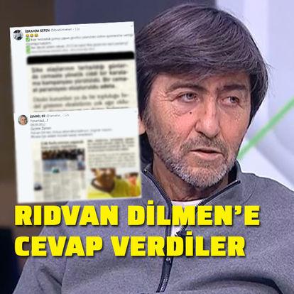 Rıdvan Dilmen'e cevap verdiler