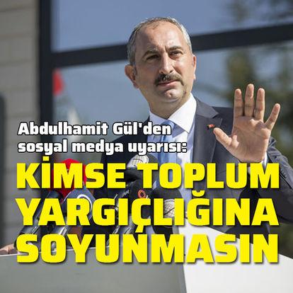 Abdulhamit Gül'den sosyal medya uyarısı