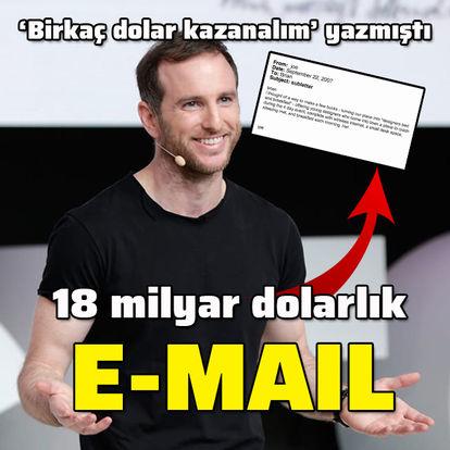 18 milyar dolara dönüşen e-mail