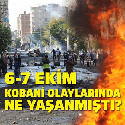 6-7 Ekim Kobani olaylarında neler yaşanmıştı?