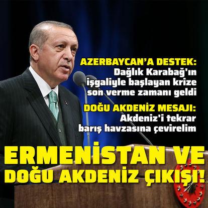 Ermenistan ve Doğu Akdeniz mesajları!