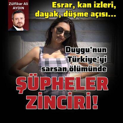Türkiye'yi sarsan ölümdeki şüpheler zinciri!