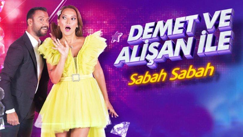 Demet Akalın ve Alişan ile Sabah Sabah programı saat kaçta, hangi kanalda yayınlanıyor?