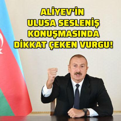 Son dakika haberi: Aliyev'in ulusa sesleniş konuşmasında dikkat çeken vurgu! - Azerbaycan son durum!