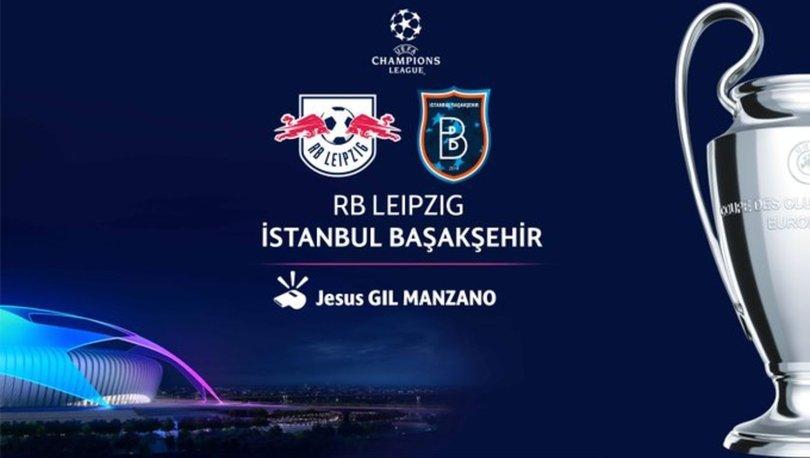 Başakşehir'in RB Leipzig maçına İspanyol hakem