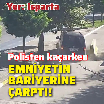 Polisten kaçarken emniyetin bariyerine çarptı!
