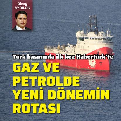 Gaz ve petrolde yeni dönemin rotası