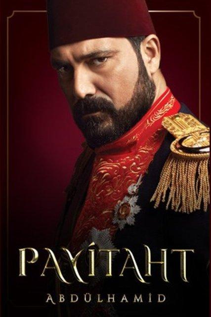 Payitaht Abdülhamid bu akşam TRT 1'de! Payitaht Abdülhamid konusu ne? Payitaht Abdülhamid oyuncuları kim?