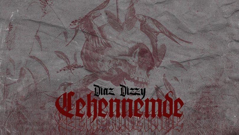 Diaz Dizzy'den 'Cehennemde' - Magazin haberleri