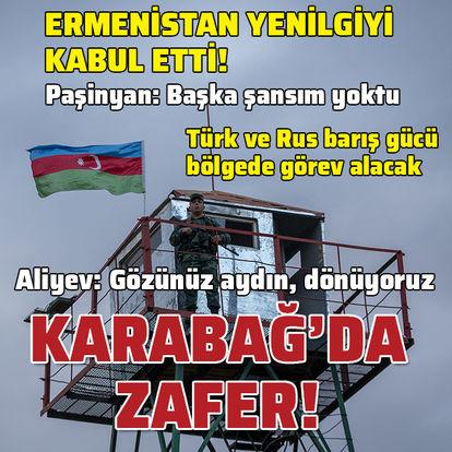 SON DAKİKA KARABAĞ! Karabağ'da Azerbaycan zaferi! Ermenistan teslim oldu