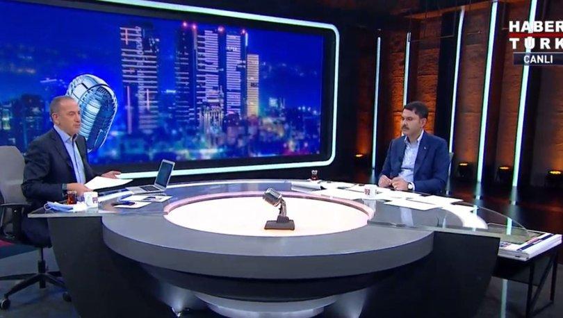Çevre ve Şehircilik Bakanı Murat Kurum Habertürk'te Fatih Altaylı'nın sorularını yanıtladı