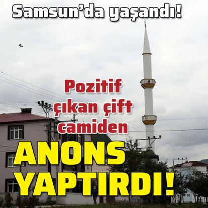 SON DAKİKA! Korona testi pozitif çıkan çift cami minaresine çıkıp bu anonsu yaptırdı! - Haberler