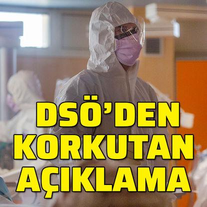 Son dakika: Dünya Sağlık Örgütü'nden korkutan koronavirüs açıklaması! - HABERLER