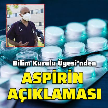 Bilim Kurulu Üyesi'nden aspirin açıklaması! - HABERLER