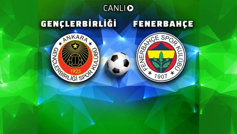 Gençlerbirliği: 1 - Fenerbahçe: 5 | MAÇ SONUCU