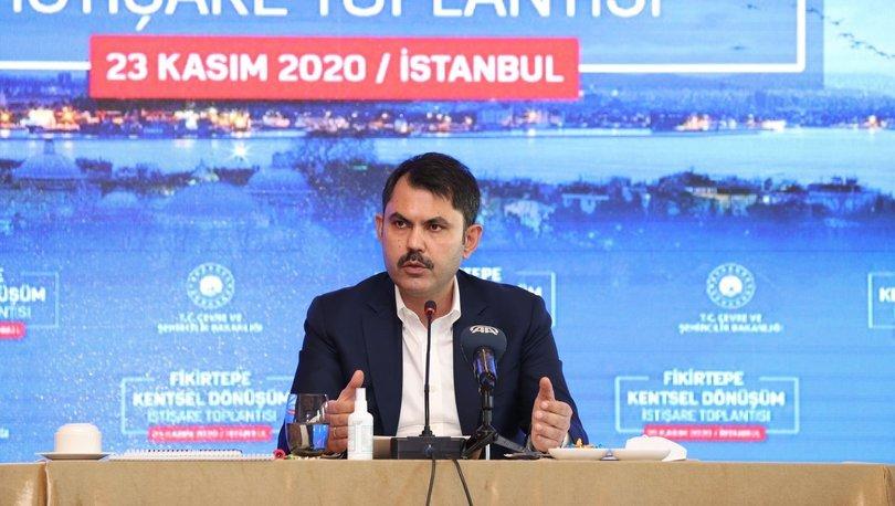 Bakanı Kurum: Yeni Fikirtepe Projesi'nin yatırım değeri yaklaşık 5 milyar lira olacak