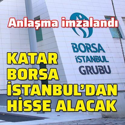 Katar, Borsa İstanbul'un yüzde 10'unu alacak