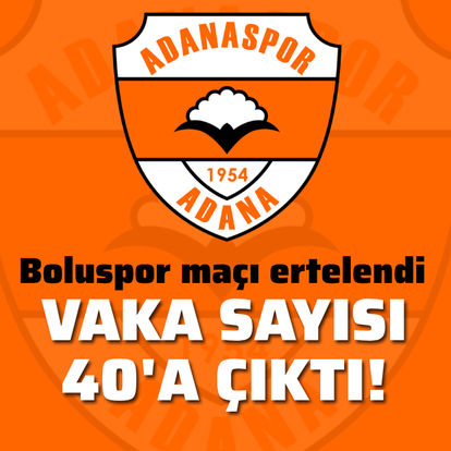 Adanaspor'da vaka sayısı 40´a yükseldi
