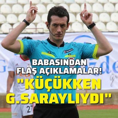 """""""Küçükken Galatasaraylıydı!"""""""