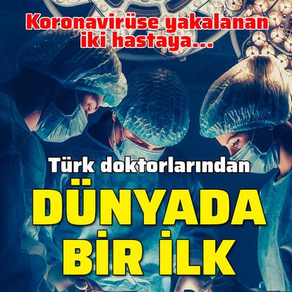 Türk doktorlarından dünyada bir ilk!