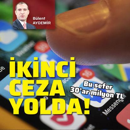 Sosyal medya devlerine 30'ar milyon lira ceza yolda