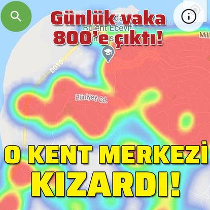 O kentte günde 800 vaka! Harita kızardı!