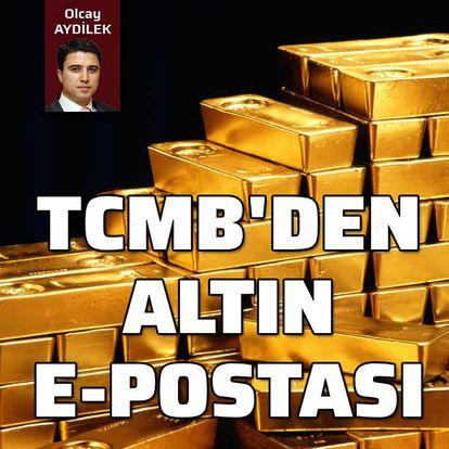 Merkez Bankası'ndan altın e-postası