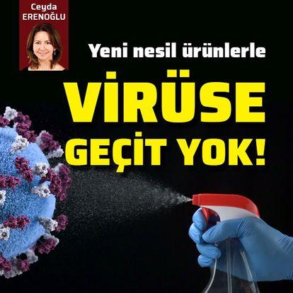 Yeni nesil ürünlerle virüs yüzeylerden bulaşmıyor
