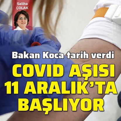 Covid aşısı 11 Aralık'ta başlıyor