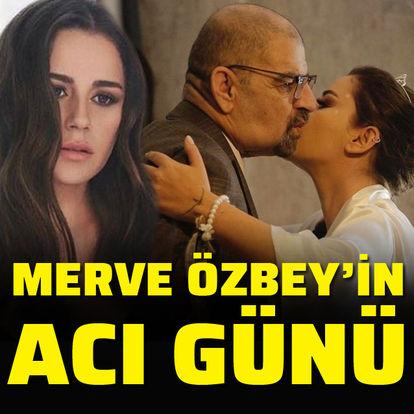 Merve Özbey'in acı günü