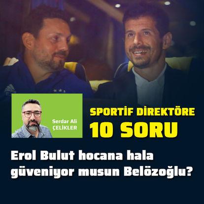 Sportif direktöre 10 soru!