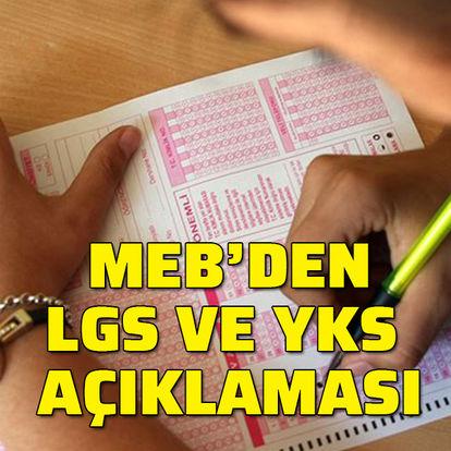 MEB'den LGS ve YKS açıklaması