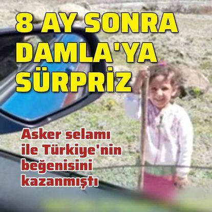 'Asker selamı' ile beğeni kazanan Damla'ya sürpriz