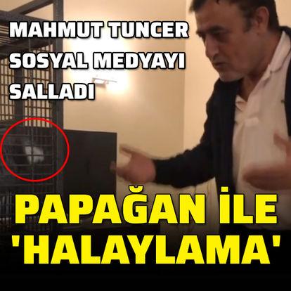 Mahmut Tuncer sosyal medyayı salladı
