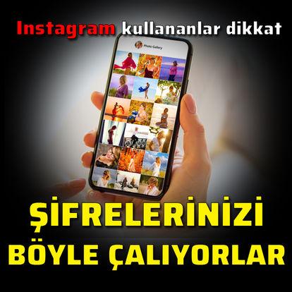 Instagram şifrelerini böyle çalıyorlar