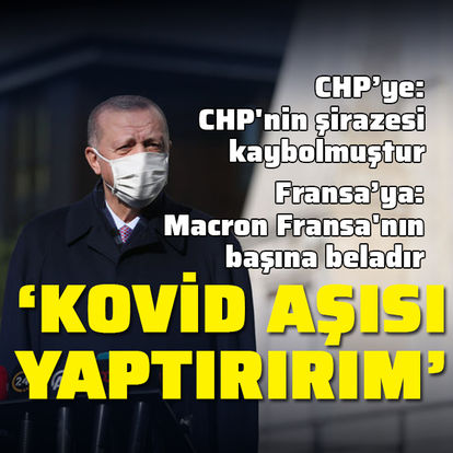 Cumhurbaşkanı Erdoğan: Kovid aşısı yaptırırım