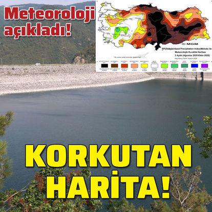 Meteoroloji açıkladı! Korkutan harita!