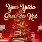 YENİ YILA GİRERKEN SHOW TV'DE EĞLENCE SİZİ BEKLİYOR!