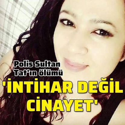 Sultan Tat'ın avukatı: İntihar değil, cinayet