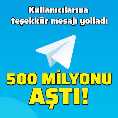 500 milyonu aştı