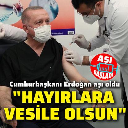 Cumhurbaşkanı Erdoğan Kovid-19 aşısı oldu
