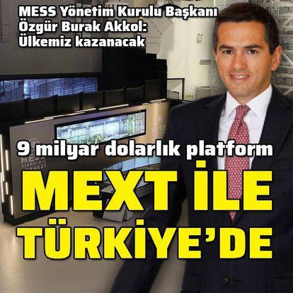 Türkiye'ye MEXT ile giriş yaptı