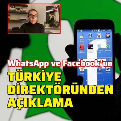 WhatsApp ve Facebook'un Türkiye direktöründen açıklama