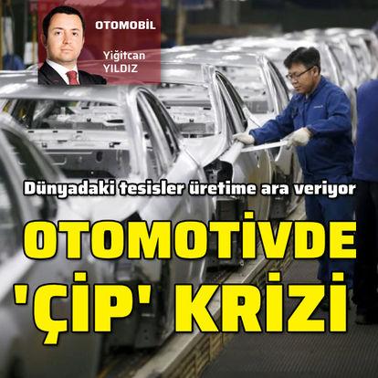 Otomotivde 'çip' krizi