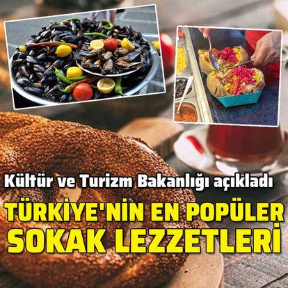 Kültür ve Turizm Bakanlığı açıkladı... Türkiye'nin en popüler sokak lezzetleri