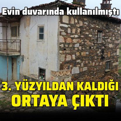 Evin duvarında kullanılmıştı... 3. yüzyıldan kaldığı ortaya çıktı
