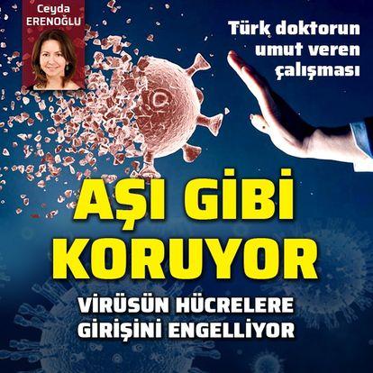 Aşı gibi koruyor! Türk doktorun umut veren çalışması