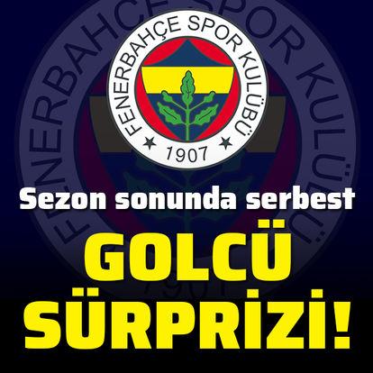 Fenerbahçe'de golcü sürprizi